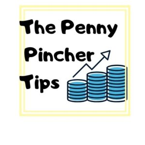The Penny Pincher Tips